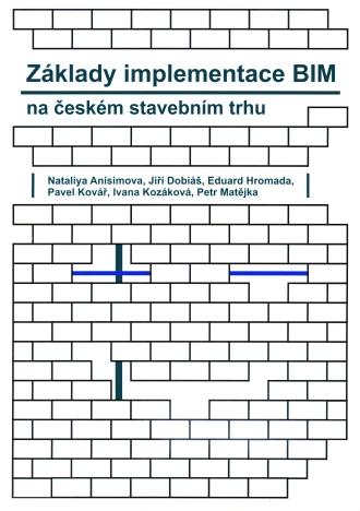 Základy implementace BIM na českém stavebním trhu